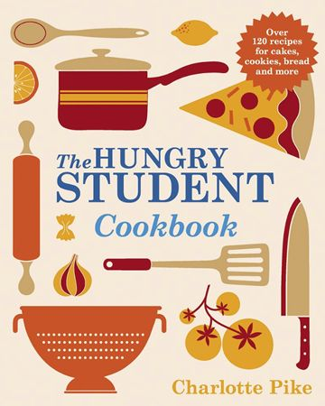 Chef and author Charlotte Pike will be delivering 'The Hungry Student' masterclasses http://harbornefoodschool.co.uk/course/the-hungry-student-2/