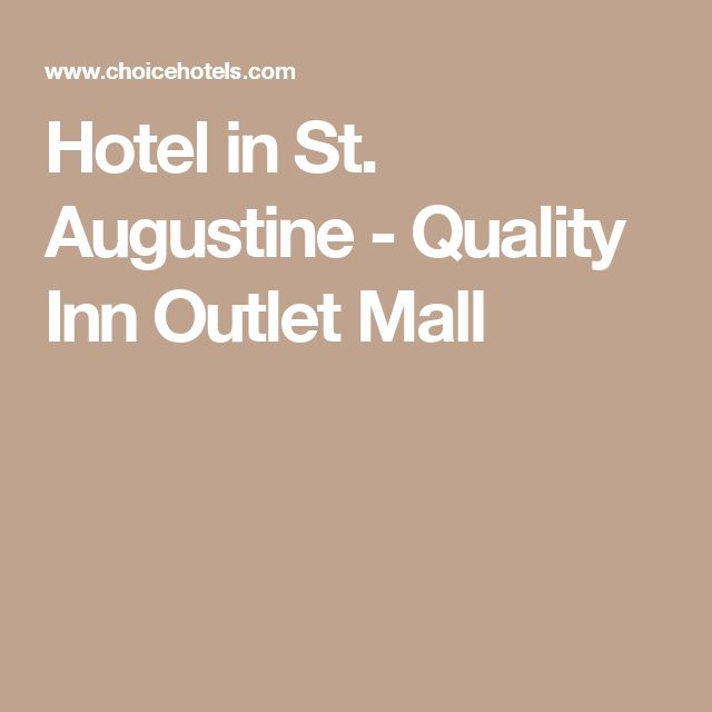 Hotel in St. Augustine - Quality Inn Outlet Mall