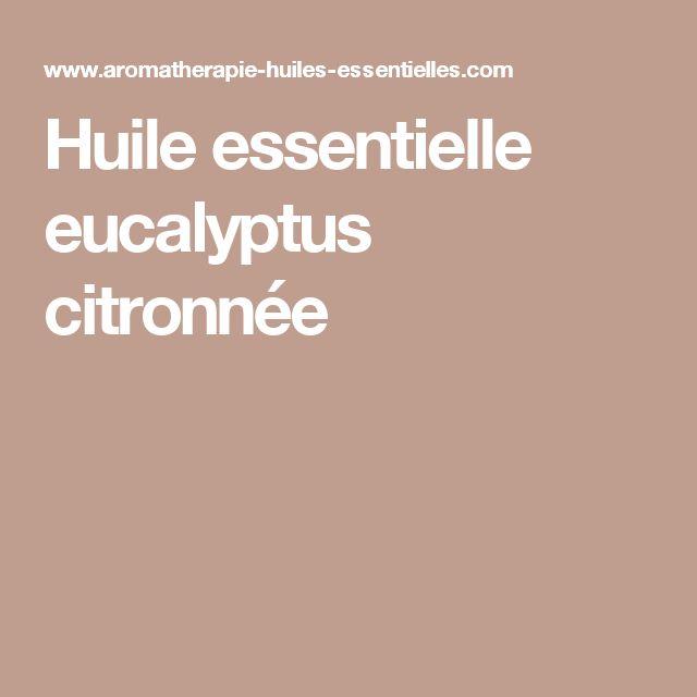 Huile essentielle eucalyptus citronnée