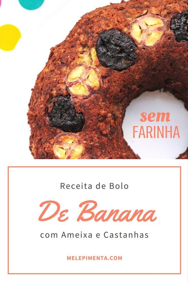 Bolo de banana com ameixa e castanhas    Banana, ameixa seca e castanhas, esse bolo é feito com aveia e é adoçado sem o uso de açúcar. Ele é simplesmente delicioso, molhadinho e muito fácil.    Confira a receita!!