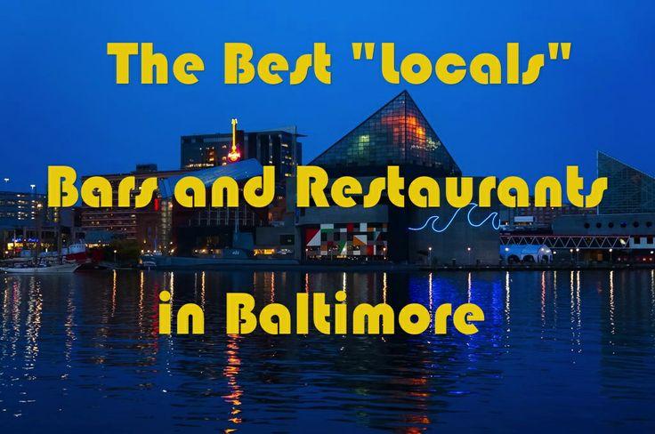 The Best Locals Bars and Restaurants in Baltimore - http://www.theconstantrambler.com/local-bar-restaurant-baltimore/