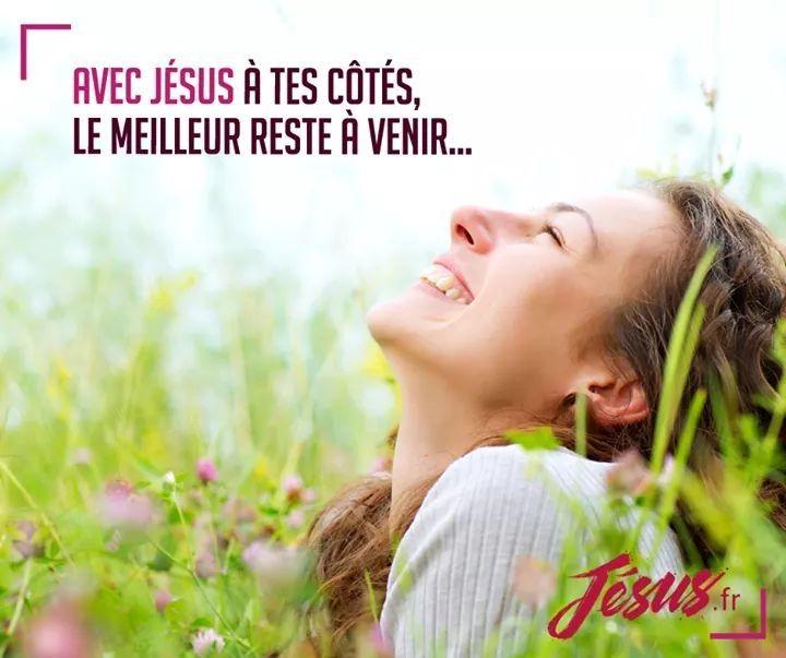 Avec Jésus à Tes Côtés Le Meilleur Reste à Venir