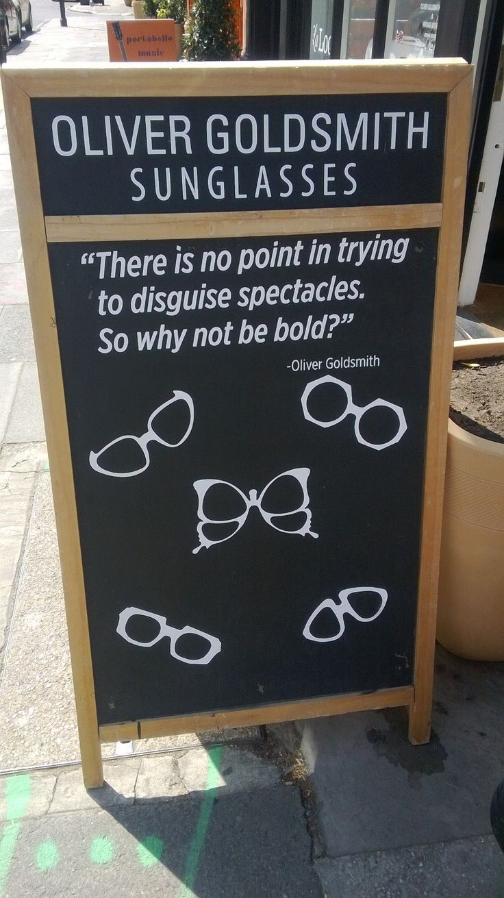 There is no point in trying to disguise spectacles, so why not be bold? Oliver Goldsmith