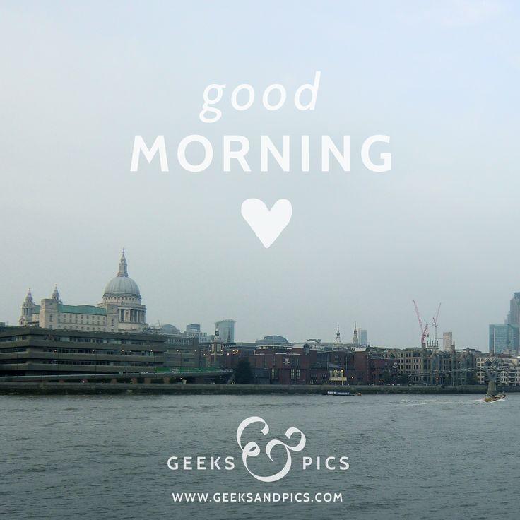 Good Morning! http://www.geeksandpics.com/