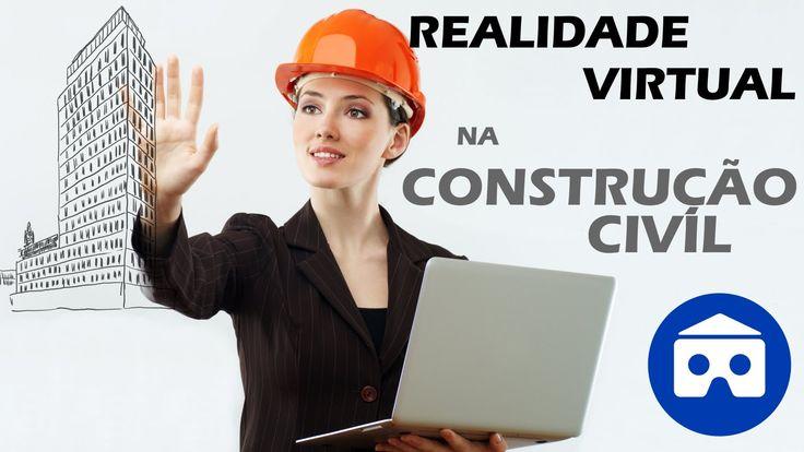 Realidade Virtual na Construção Civil - O próximo nível