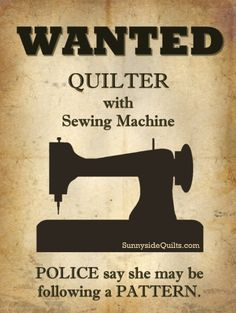 WANTED Quilter with sewing machine. LIKE us on facebook: www.facebook.com/SunnysideQuilts or VISIT our Store: www.SunnysideQuilts.com