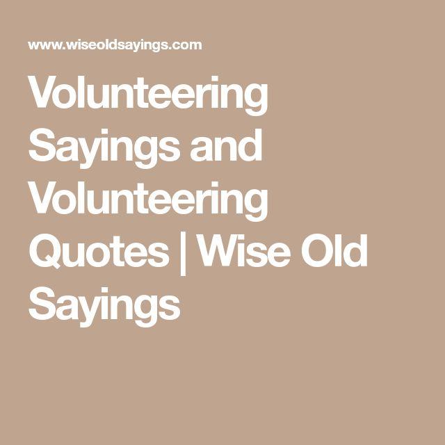 best 25 volunteer quotes ideas on pinterest quotes
