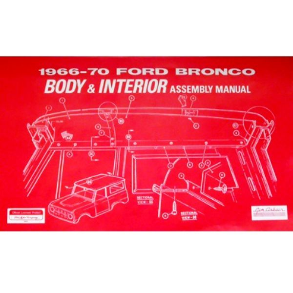 Ford Bronco Body Interior Assembly Manual 1966 1970 Ford Bronco Bronco Ford