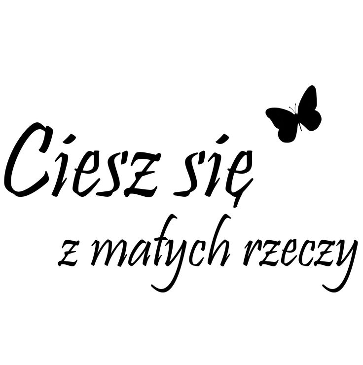"""Naklejki napisy na ścianę PROJEKT 424 """"ciesz się z małych rzeczy..."""" AG.art deco"""