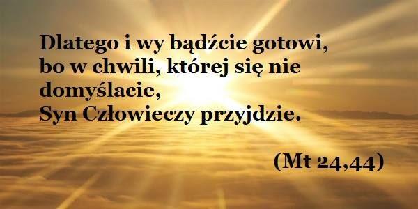 Słowo, które wiedzie: Mt 24,44