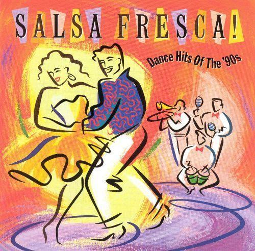 Salsa Fresca! Dance Hits of the '90s [CD]