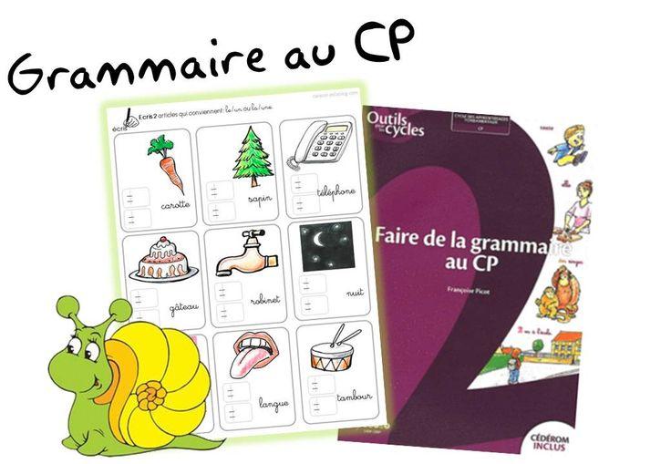 Faire de la grammaire au CP méthode PICOT - Caracolus