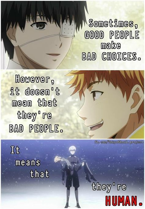 So many deep Tokyo Ghoul quotes...