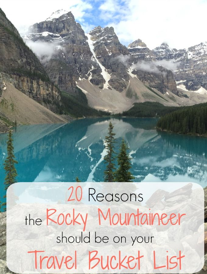 20 reasons you should board the Rocky Mountaineer train to enjoy the scenery of…