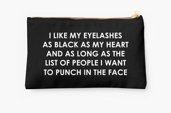 9 Cheeky Makeup Bags You'll Want To Show Off #refinery29  http://www.refinery29.com/best-makeup-bags#slide-5  This bag has some 'tude — and serious #lashgoals. Fifth and Ivy Like My Eyelashes As Black As My Heart Tote, $25.82, available at Etsy. ...