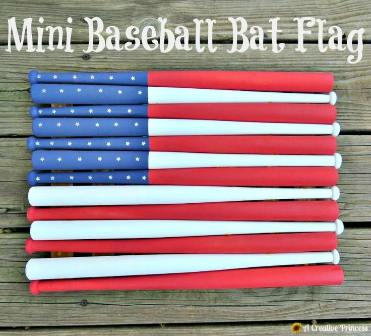 A Creative Princess: Mini Baseball Bat Flag....using mini baseball bats that were found at Hobby Lobby