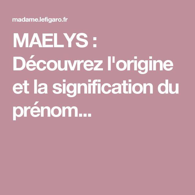 MAELYS : Découvrez l'origine et la signification du prénom...