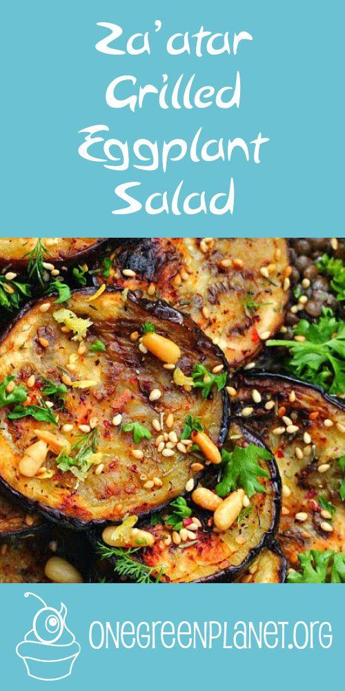 Za'atar Grilled Eggplant Salad [Vegan] http://www.onegreenplanet.org ...