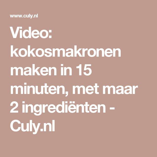 Video: kokosmakronen maken in 15 minuten, met maar 2 ingrediënten - Culy.nl
