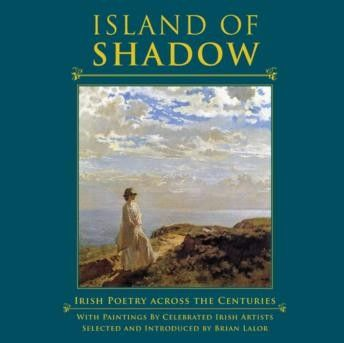 Island Of Shadow: Irish Poetry Across the Centuries - Irish Art & Artists - Art & Photography - Books