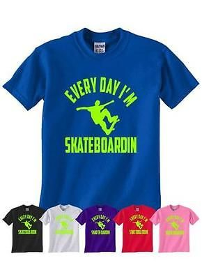 #Everyday i'm #skateboarding #skateboard #t-shirt kids girls boys age 1-13,  View more on the LINK: 	http://www.zeppy.io/product/gb/2/282123061555/