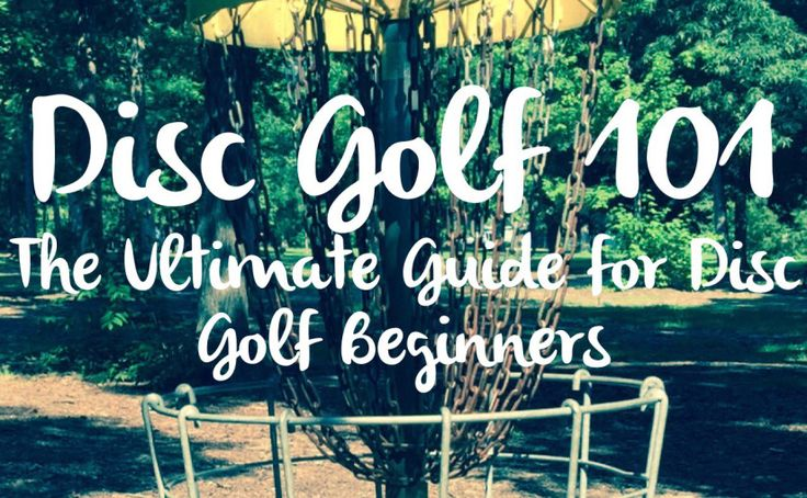 Disc Golf 101 - Ultimate Guide for Disc Golf Beginners.  This excellent resource will guide new players through discs, terminology, and everything else a new new disc golfer needs to know.   From overstable and understable - to hyzer and anhyzer. From speed and glide - to turn and fade. It's all here!
