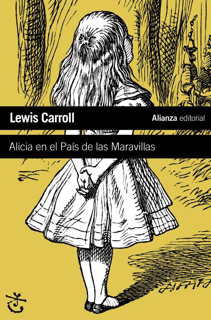Lewis Carroll. 'Alicia en el País de las Maravilllas'. Alianza Editorial, 2010