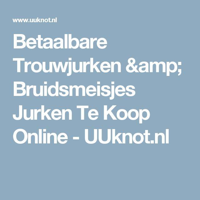 Betaalbare Trouwjurken & Bruidsmeisjes Jurken Te Koop Online - UUknot.nl