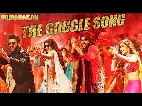 Mubarakan : The Goggle Song   Anil Kapoor, Arjun Kapoor, Ileana D'Cruz, Athiya Shetty Amaal Mallik