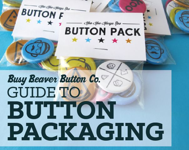 Busy Beaver Guide to Button Packaging #merch #packaging #retail