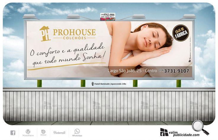 Impressão e exibição em painél rodoviário em lona iluminado para Prohouse Colchões | Largo São João, 25 – Centro | Avaré – SP – Brasil | Tel (014) 3731.9407 #prohouse #avare #colchoes #valim #painel