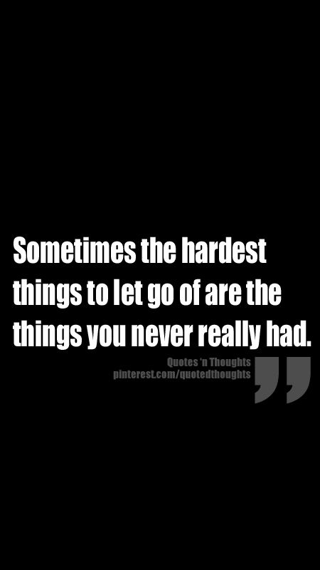Sometimes The Hardest Things In Life Quotes: 17 Best Images About Sad Relationship Quotes On Pinterest