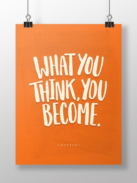 Art Print - What you think, you become.