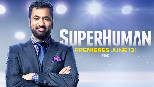 Fox Releases Summer TV Premiere Dates for Superhuman and More