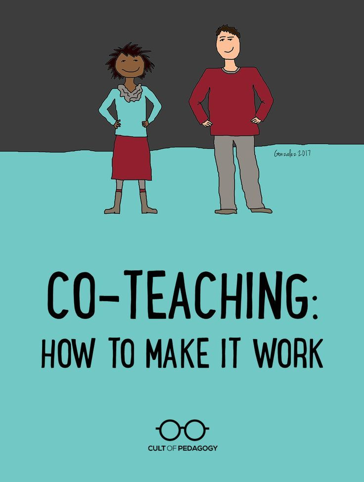 Co-Teaching: How to Make it Work - When done well, co-teaching offers benefits for both students and teachers. When not done well, it can be confusing or downright frustrating for all involved.