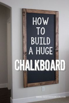How to Build a HUGE Chalkboard for Cheap!  Every home could use one of these!  | http://www.overthebigmoon.com! (scheduled via http://www.tailwindapp.com?utm_source=pinterest&utm_medium=twpin&utm_content=post133195651&utm_campaign=scheduler_attribution)
