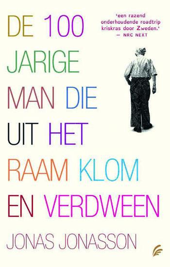 De honderdjarige man die uit het raam klom en verdween - Jonas Jonasson - nooit een boek gelezen dat me zo aan het lachen bracht
