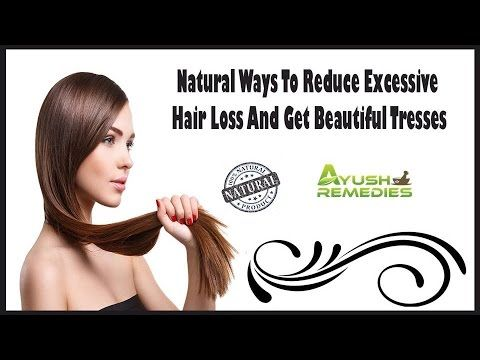 You can find more natural ways to reduce excessive hair loss at http://www.ayushremedies.com/ayurvedic-remedy-for-hair-loss.htm