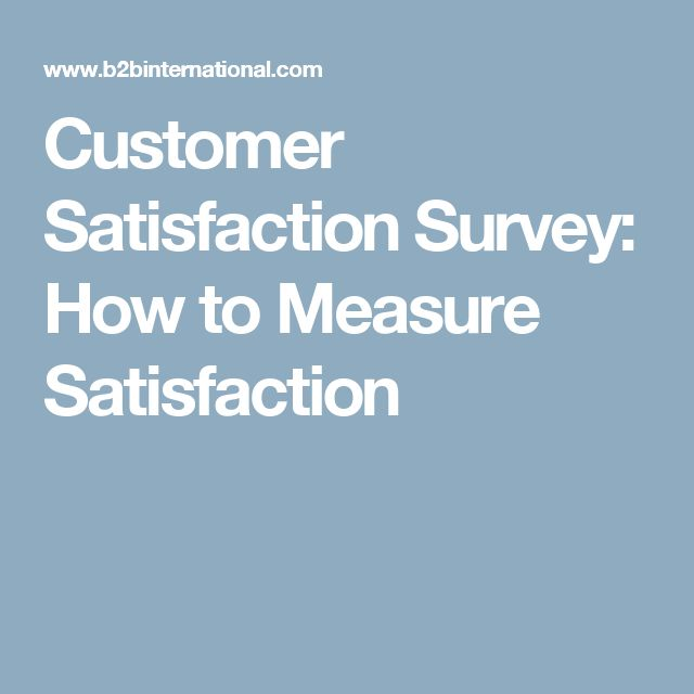 Customer Satisfaction Survey How to Measure Satisfaction Work - sample customer satisfaction survey