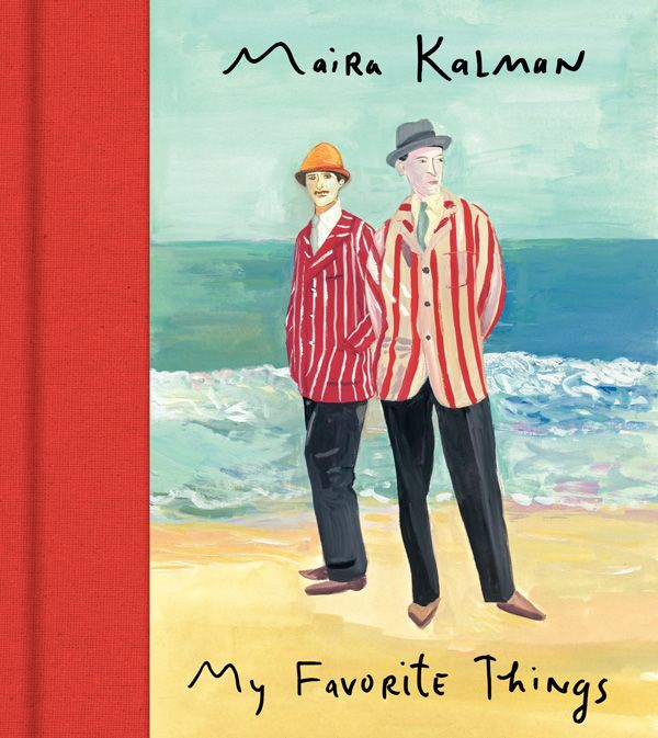 My Favorite Things: Maira Kalman's Illustrated Catalog of Unusual Objects, Memories, and Delight | Brain Pickings