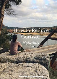 How to Reduce Cortisol Naturally {Achieving a Healthy BalanceMustanggirl