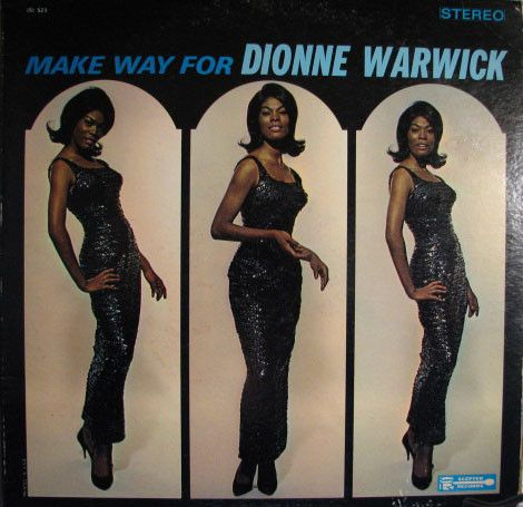 Dionne Warwick - Make Way For Dionne Warwick at Discogs