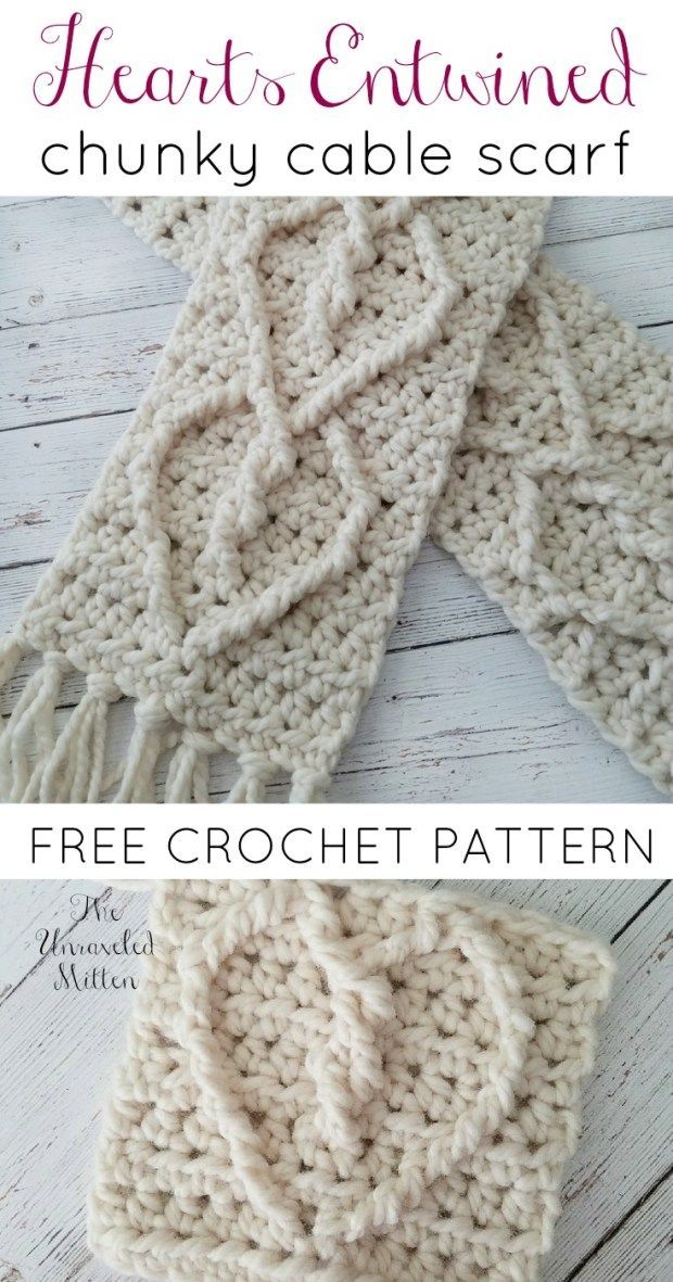 Hearts Entwined Chunky Cable Scarf Free Crochet Pattern The Unraveled Mitten Chunky Scarf Crochet Pattern Chunky Crochet Scarf Crochet Scarf