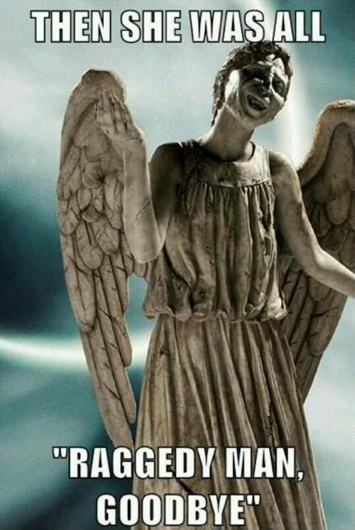 Curse you, weeping angel!