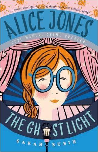 Alice Jones: The Ghost Light (Alice Jones 2): Amazon.co.uk: Sarah Rubin: 9781910002872: Books