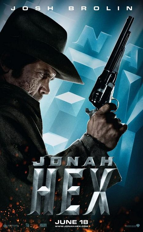 Jonah Hex 2010 Film | Jonah Hex One Sheet Character Movie Poster Set - Josh Brolin as Jonah ...