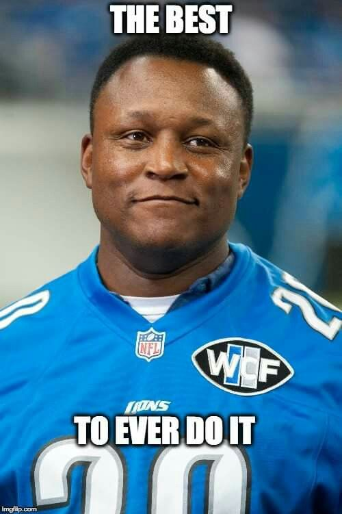 Barry Sanders is the greatest running back I have ever seen play.