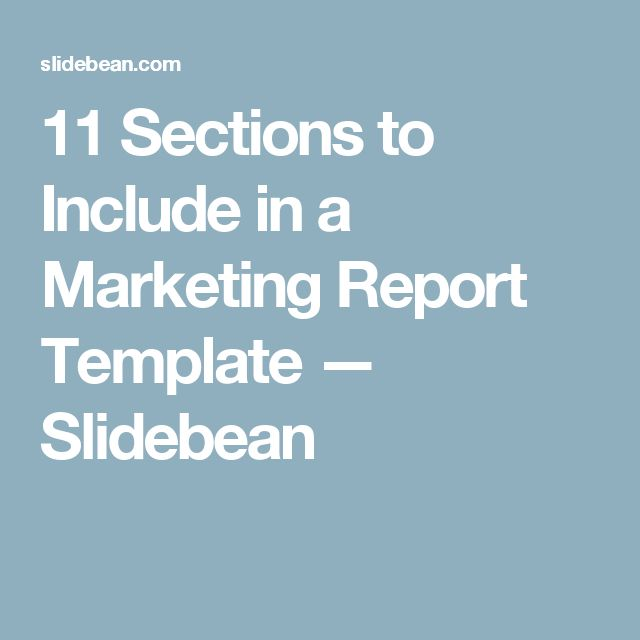 11 Sections to Include in a  Marketing Report Template — Slidebean