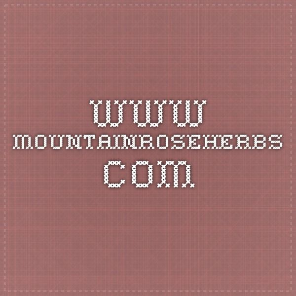 www.mountainroseherbs.com
