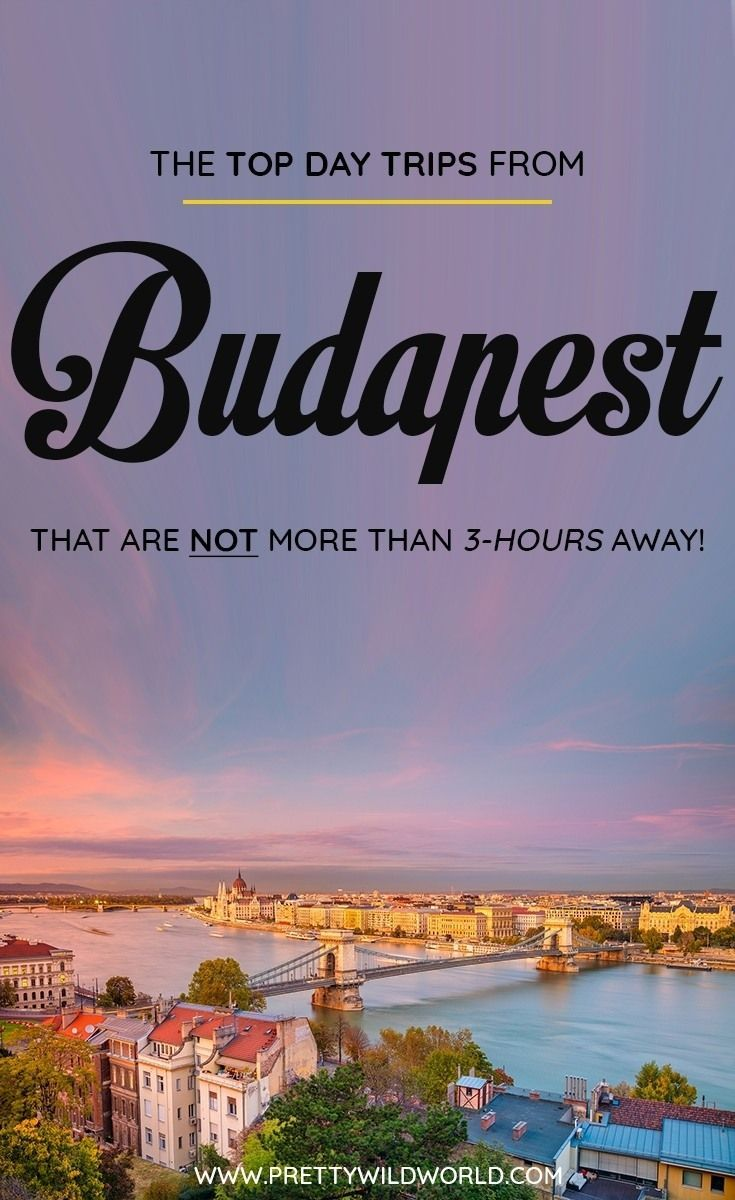 best day trips from budapest: weekend trips from budapest